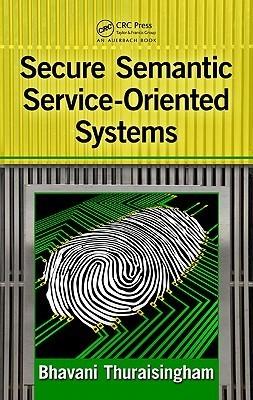 Security for Service Oriented Architectures Bhavani Thuraisingham