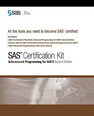 SAS Certification Kit: Advanced Programming for SAS 9  by  SAS Publishing