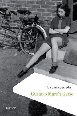 La carta cerrada  by  Gustavo Martín Garzo