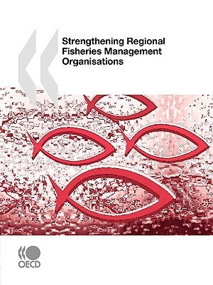 Strengthening Regional Fisheries Management Organisations  by  OECD/OCDE
