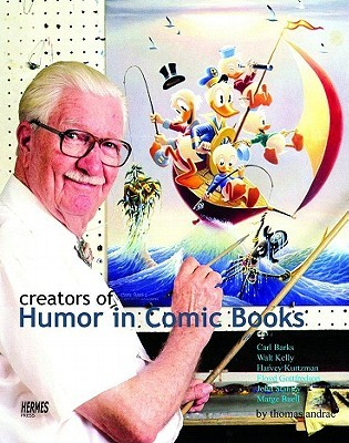 Creators of Humor in Comic Books  by  Thomas Andrae