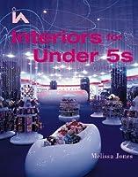 Interiors for Under 5s  by  Melissa  Jones