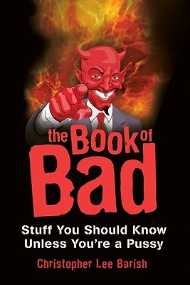 The Book of Bad  by  Christopher Barish