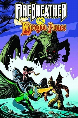 Firebreather Vs Dragon Prince  by  Phil Hester