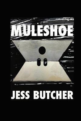 Muleshoe (Mike Bishop #1) Jess Butcher