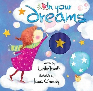 In Your Dreams: A Mini Animotion Book  by  Leslie Jonath