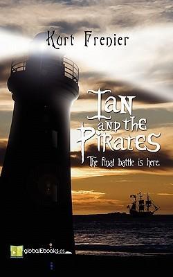 Ian and the Pirates  by  Kurt Frenier