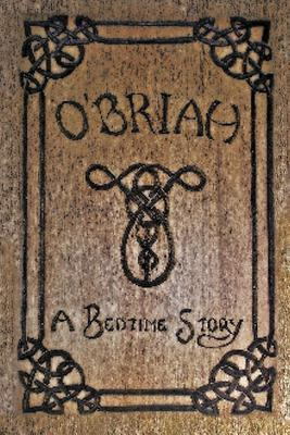 OBriah: A Bedtime Story  by  James Bulkowski