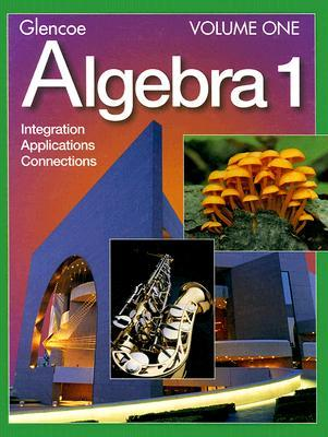 Algebra 1 Volume One: Integration Applications Connections William   Collins