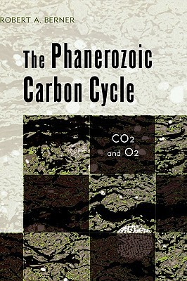 The Phanerozoic Carbon Cycle: Co[2 and O[2 Robert A. Berner