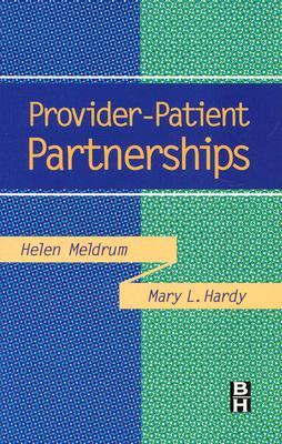 Provider-Patient Partnerships  by  Helen Meldrum
