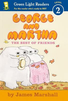 George and Martha: The Best of Friends  by  James  Marshall