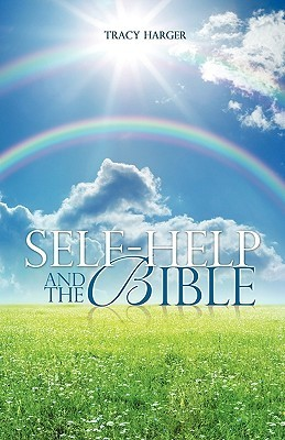 Self-Help and the Bible Tracy Harger