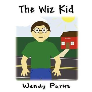 The Wiz Kid  by  Wendy Parks
