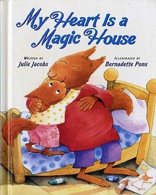My Heart Is a Magic House  by  Julie Jacobs