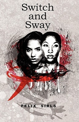 Switch and Sway  by  Felix Sirls