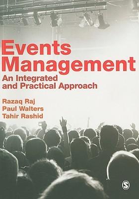 Events Management: Principles and Practice  by  Razaq Raj