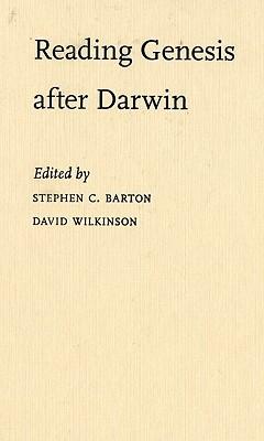 Reading Genesis After Darwin Stephen C. Barton