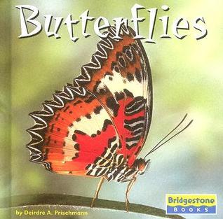Butterflies Deirdre A. Prischmann