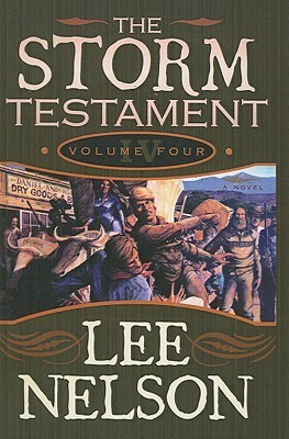 Storm Testament IV  by  Lee Nelson
