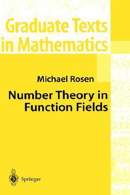 Number Theory in Function Fields Michael   Rosen