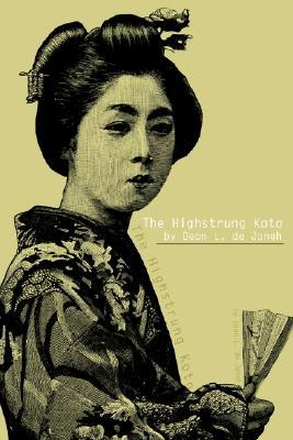 The Highstrung Koto  by  Deon L. De Jongh