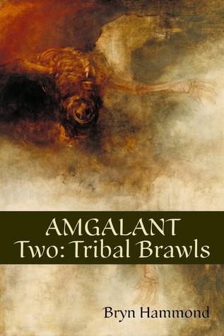 Amgalant Two: Tribal Brawls Bryn  Hammond