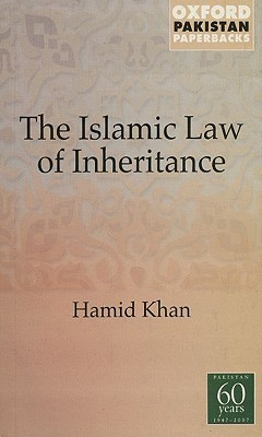 Islamic Law of Inheritance: A Comparative Study of Recent Reforms in Muslim Countries  by  Hamid Khan