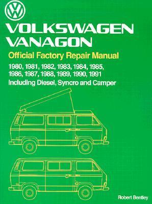 Volkswagen Vanagon Official Factory Repair Manual 1980-1991 Including Diesel Syncro and Camper Volkswagen of America
