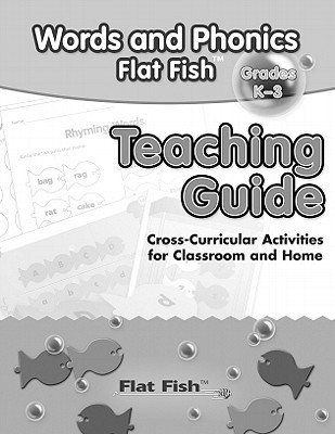 Words and Phonics Flat Fish Grades K-3 Teaching Guide  by  Frank Schaffer Publications