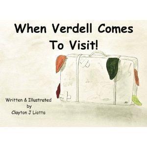 When Verdell Comes To Visit Clayton J. Liotta