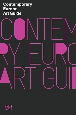 Contemporary Europe Art Guide  by  Mark Gordon