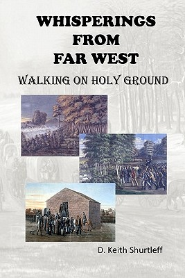 Whisperings from Far West  by  D. Keith Shurtleff