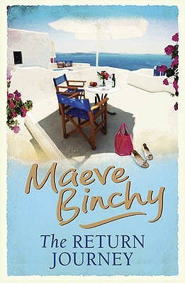 The Return Journey and Other Stories. Maeve Binchy Maeve Binchy