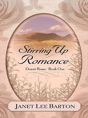 Stirring Up Romance Janet Lee Barton