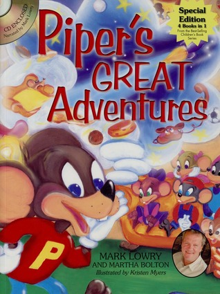 Pipers Great Adventures Mark Lowry