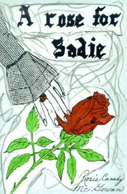A Rose for Sadie  by  Rosie McGowan