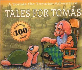 Tales for Tomas: A Tomas the Tortoise Adventure  by  Mike Miller