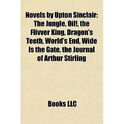 upton sinclair flivver king essays Essays and criticism on upton sinclair - sinclair, upton (vol 15)  in what ways does the novel the flivver king, by upton sinclair expose the flaws of society.