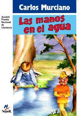 Las Manos En El Agua  by  Carlos Murciano
