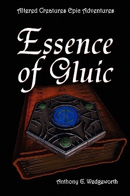 Essence of Gluic  by  A.G. Wedgeworth