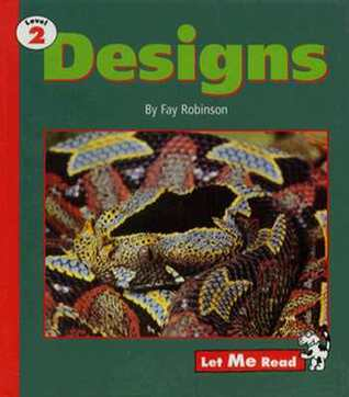 Designs, Stage 2, Let Me Read Series  by  Fay Robinson