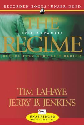 The Regime (Before They Were Left Behind  by  Tim LaHaye