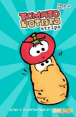 Tomato Potato Strips Issue #1  by  Cheri N. Ong
