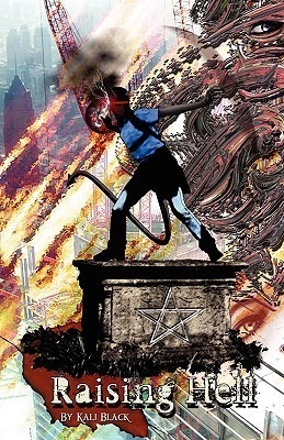 Raising Hell Kali Black