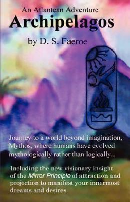 Archipelagos: An Atlantean Adventure D.S. Faeroe