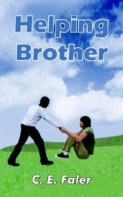 Helping Brother  by  C.E. Faler