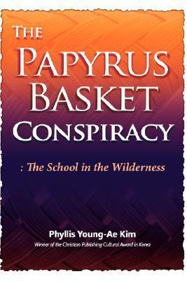 The Papyrus Basket  by  Phyllis Young-Ae Kim