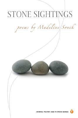 Stone Sightings  by  Madeline Sonik