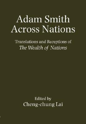 Adam Smith Across the Nations  by  Cheng-chung Lai